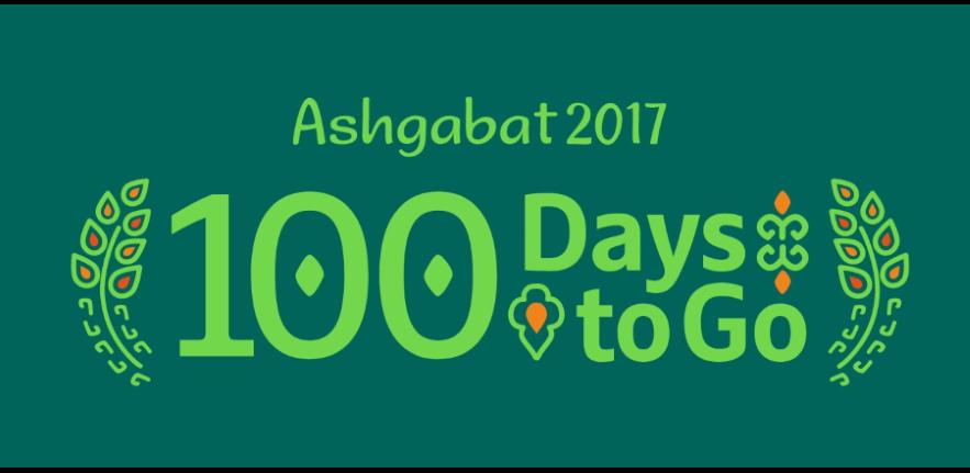 Ashgabat 2017 100 Days to Go